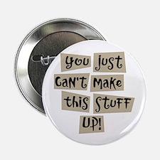 "Stuff Up! - 2.25"" Button (100 pack)"