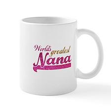 Worlds Greatest Nana Mugs
