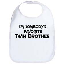 Favorite Twin Brother Bib