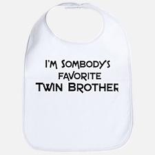 Favorite Twin Brother Bib