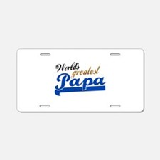 Worlds Greatest Papa Aluminum License Plate