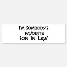 Favorite Son In Law Bumper Bumper Bumper Sticker