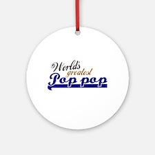 Worlds Greatest Pop-pop Ornament (Round)