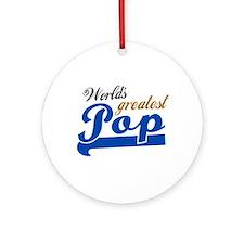 Worlds Greatest Pop Ornament (Round)