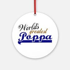 Worlds Greatest Poppa Ornament (Round)