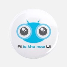 """AI is the new UI 3.5"""" Button (100 pack)"""