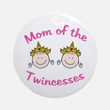 Mom of Twincesses Ornament (Round)