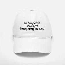 Favorite Daughter In Law Baseball Baseball Cap