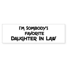 Favorite Daughter In Law Bumper Bumper Sticker