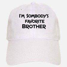 Favorite Brother Baseball Baseball Cap