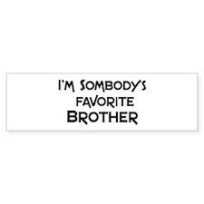 Favorite Brother Bumper Bumper Sticker