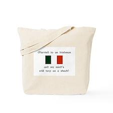 Married To An Irishman Tote Bag