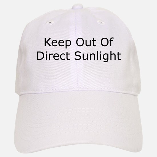 Keep Out of Direct Sunlight Cap