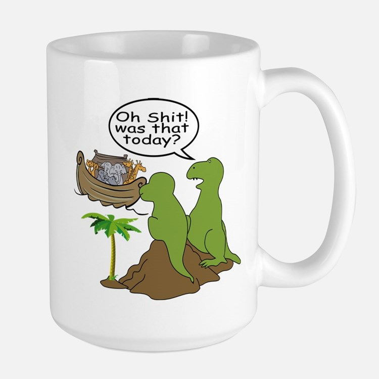 Oh Shit! Was that today? Mugs