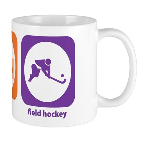 Eat Sleep Field Hockey Mug