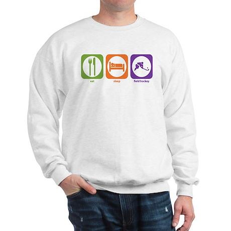 Eat Sleep Field Hockey Sweatshirt