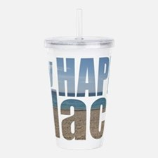 My Happy Place....the Acrylic Double-wall Tumbler