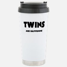 TWINS ARE HAPPENING Travel Mug
