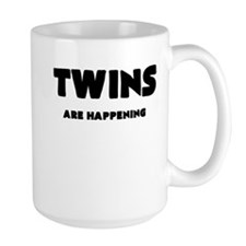 TWINS ARE HAPPENING Mugs