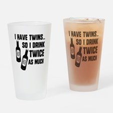 DRINK TWICE AS MUCH Pint Glass