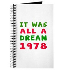 It Was All A Dream 1978 Journal
