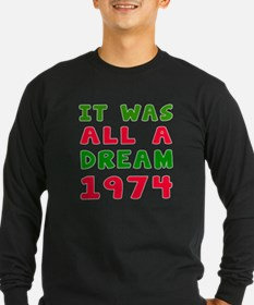 It Was All A Dream 1974 T