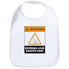 Warning! Entering Loud Bagpip Bib