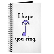 I Hope You Sing Journal