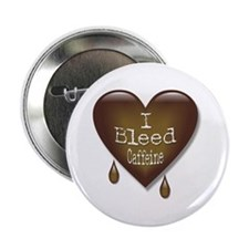 Bleed Caffeine Heart Coffee Lover Button