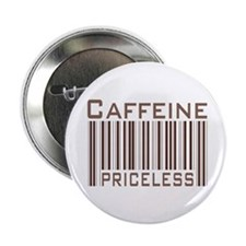 Caffeine Priceless Button