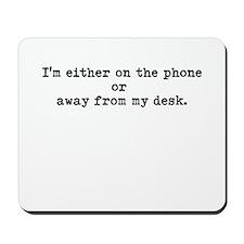 annoying phone message shirt Mousepad