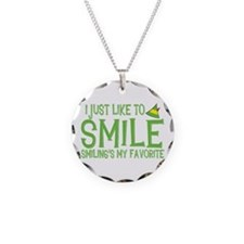 I Just Like to Smile, Smiling's My Favorite Neckla