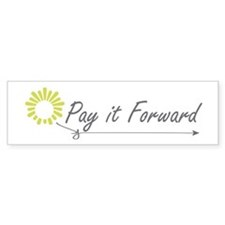 Pay It Forward Bumper Car Sticker