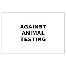 Against Animal Testing Large Poster