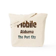 Mobile, Alabama - The Port City 1 Tote Bag