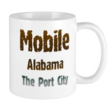 Mobile, Alabama - The Port City 1 Mugs