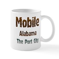 Mobile, Alabama - The Port City 1 Mugs
