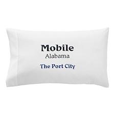 Mobile, Alabama - The Port City Pillow Case