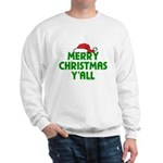 Merry Christmas Y'all Sweatshirt
