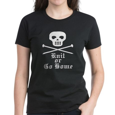 Knit or Go Home Women's Dark T-Shirt