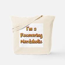 Recovering Nerdaholic Tote Bag