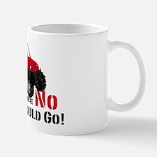 Where No man should go Mug