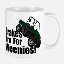 Brakes are for Weenies! Mug