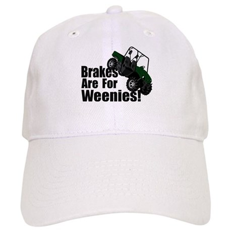 Brakes are for Weenies! Cap