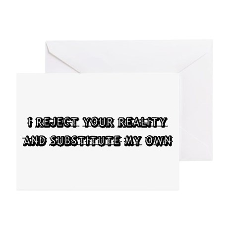 I Reject Your Reality Greeting Cards (Pk of 10)