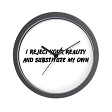 I Reject Your Reality #2 Wall Clock