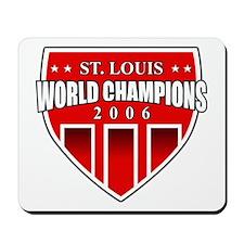 St. Louis Champions 2006 Mousepad