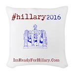Pillary Pillow. I'm Ready For Hillary