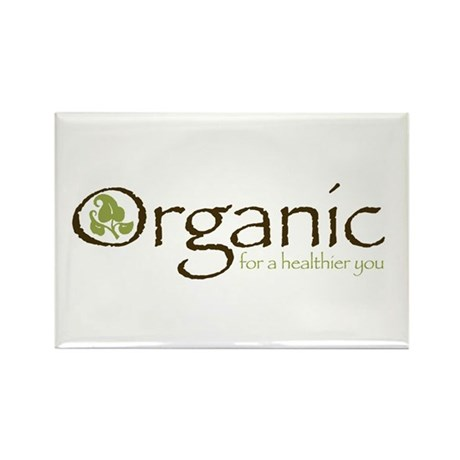 Organic for a healthier you Rectangle Magnet