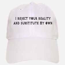 Reject Your Reality 6 Baseball Baseball Cap